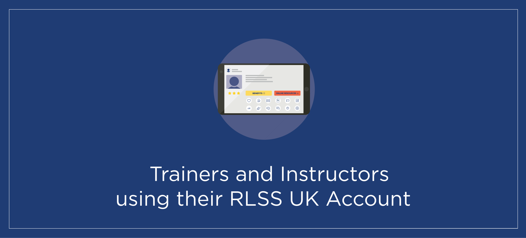 Trainers and Instructors using their RLSS UK Account (powered by tahdah)