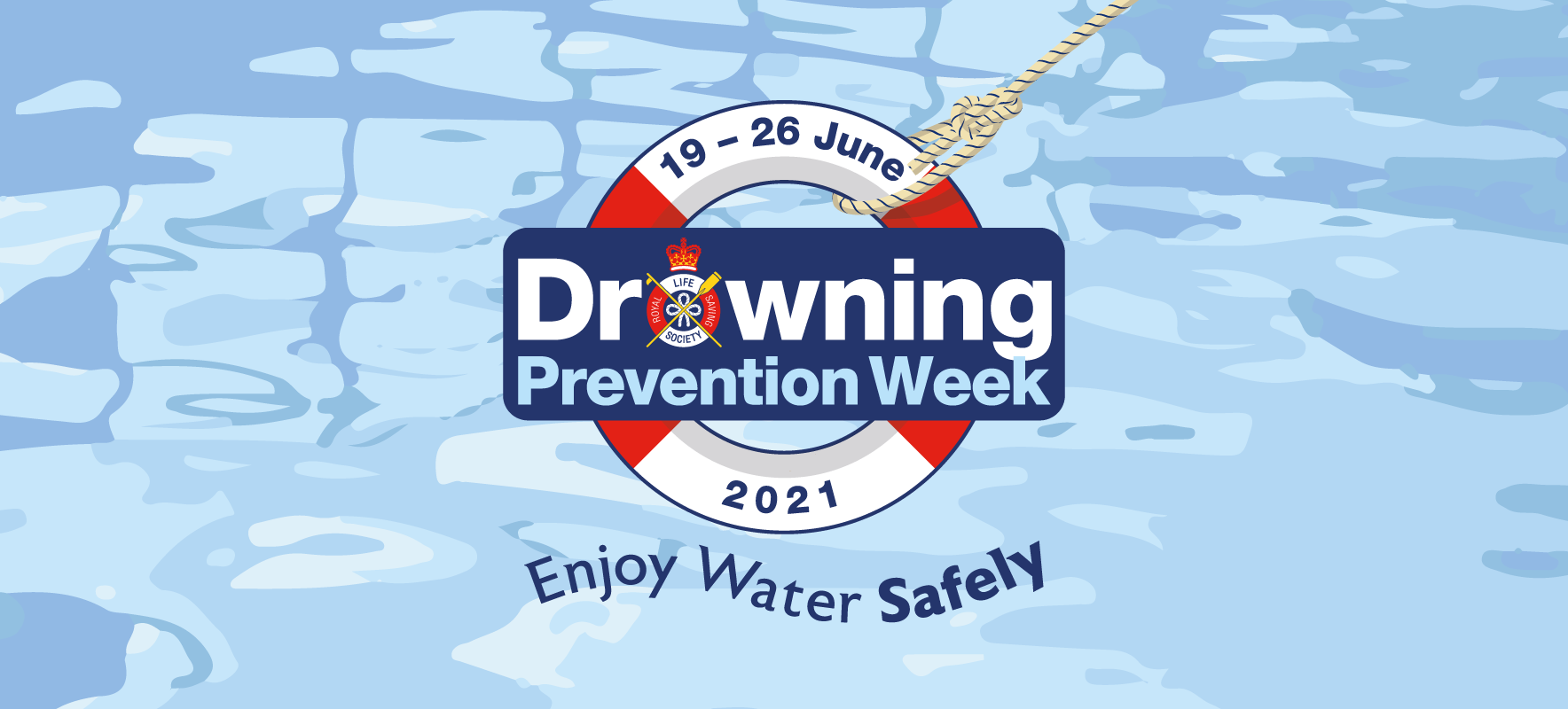 Drowning Prevention Week 19 - 26 June 2021