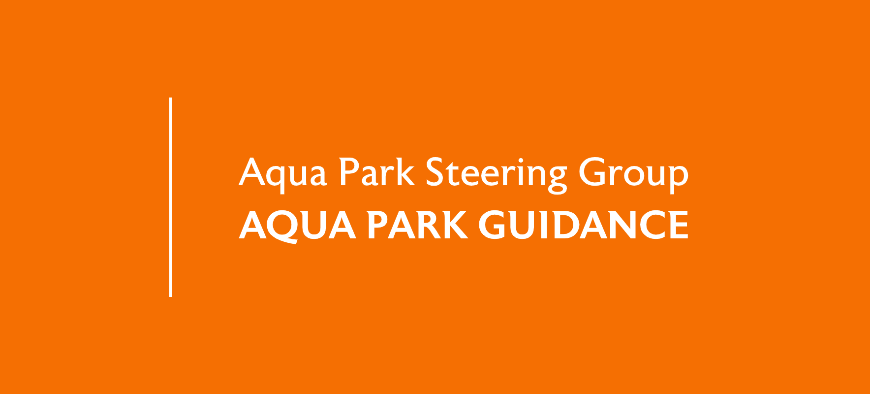 Aqua Parks Steering Group – Guidance to Aqua Park Operators During COVID-19