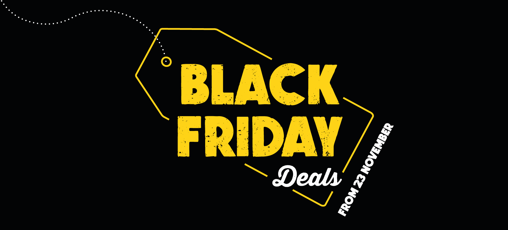 BLACK FRIDAY DEALS 2020 - COMING SOON!