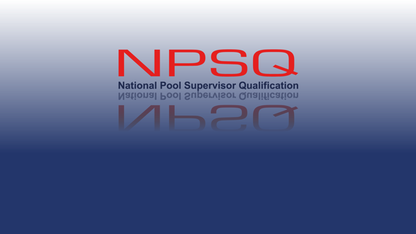 About the National Pool Supervisor Qualification (NPSQ)