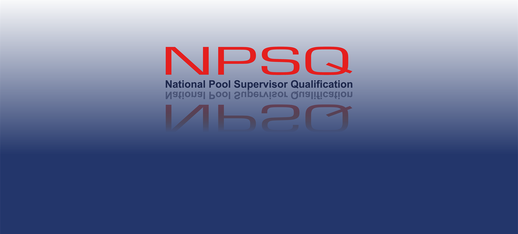 National Pool Supervisor (NPSQ) Tutor, 28 June 2021