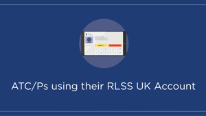 ATC/Ps using their RLSS UK Account (powered by tahdah)
