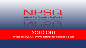 National Pool Supervisor (NPSQ) Tutor, 19 February 2021